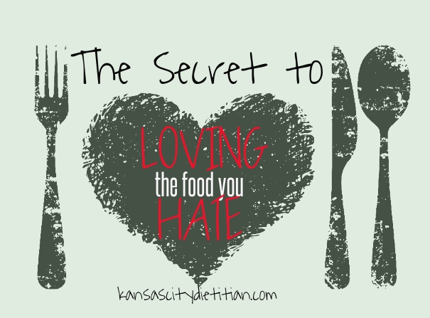 The Secret to LOVING the food you HATE
