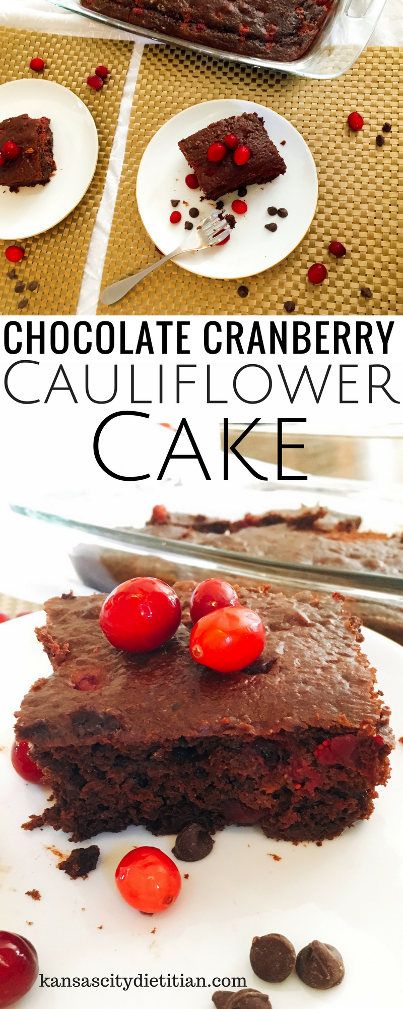 Chocolate Cranberry Cauliflower Cake