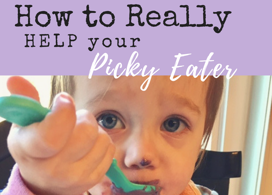 How to Really Help Your Picky Eaters