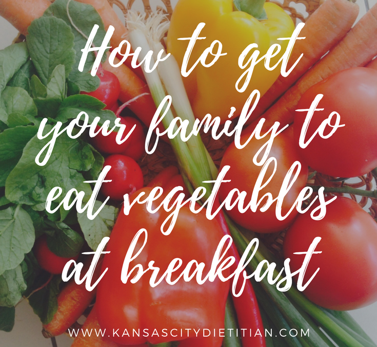 How to get your family to eat vegetables at breakfast